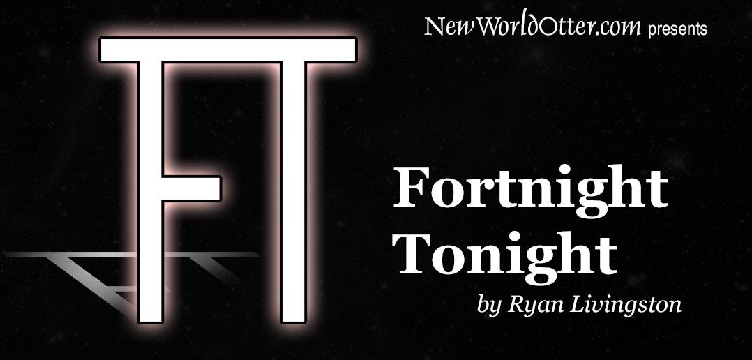 fortnight-tonight-post-img