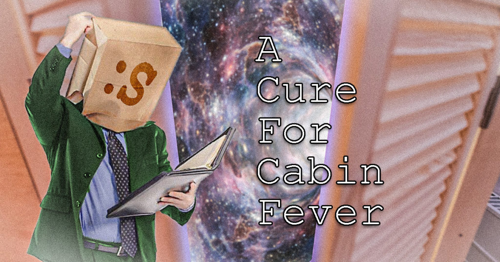 a-cure-for-cabin-fever