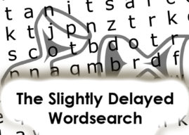 The Slightly Delayed Wordsearch